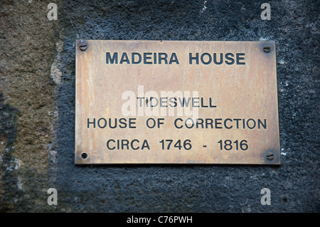A plaque outside the Madeira House of Correction, Tideswell Derbyshire England UK